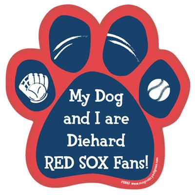 My Dog and I are Diehard Red Sox Fans Magnet