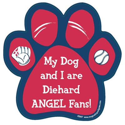 My Dog and I are Diehard Angels Fans Magnet