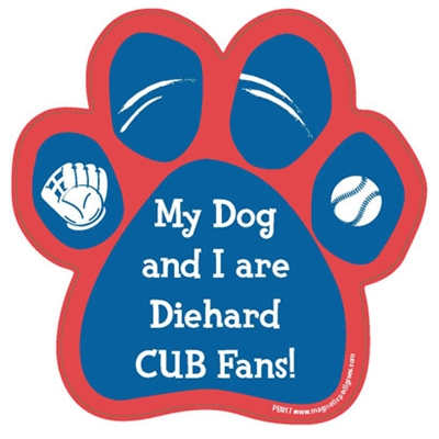 My Dog and I are Diehard Cubs Fans Magnet
