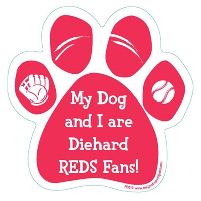 My Dog and I are Diehard Reds Fans Magnet