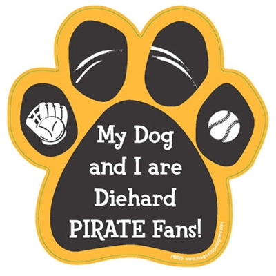 My Dog and I are Diehard Pirates Fans Magnet