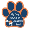 My Dog Poops on YANKEES Fans (Mets Colors) Magnet