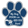 My Dog Poops on RED SOX Fans (Yankees Colors) Magnet