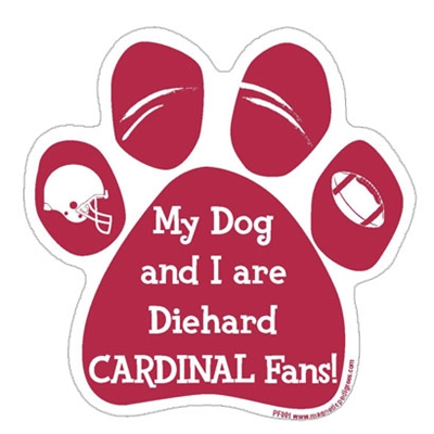 My Dog and I are Diehard Cardinals Fans Magnet