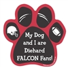 My Dog and I are Diehard Falcons Fans Magnet