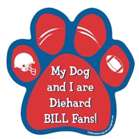 My Dog and I are Diehard Bills Fans Magnet