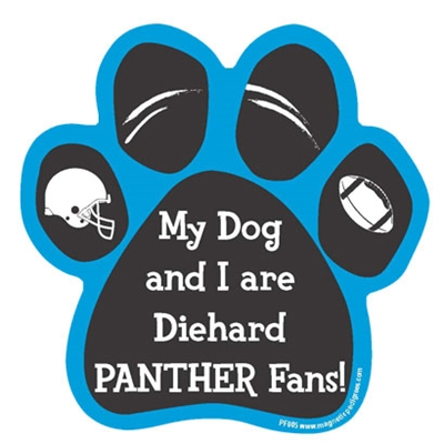 My Dog and I are Diehard Panthers Fans Magnet