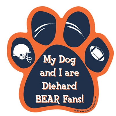 My Dog and I are Diehard Bears Fans Magnet