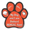 My Dog and I are Diehard Bengals Fans Magnet