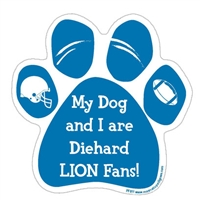 My Dog and I are Diehard Lions Fans Magnet