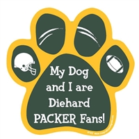 My Dog and I are Diehard Packers Fans Magnet
