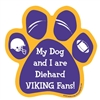 My Dog and I are Diehard Vikings Fans Magnet