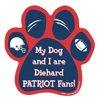 My Dog and I are Diehard Patriots Fans Magnet