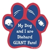 My Dog and I are Diehard Giants Fans Magnet