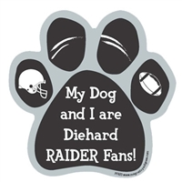 My Dog and I are Diehard Raiders Fans Magnet
