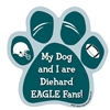 My Dog and I are Diehard Eagles Fans Magnet
