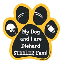 My Dog and I are Diehard Steelers Fans Magnet