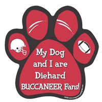 My Dog and I are Diehard Buccaneers Fans Magnet