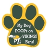 My Dog Poops on VIKINGS Fans (Packers Colors) Magnet