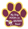 My Dog Poops on RAVENS Fans (Redskins Colors) Magnet