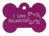 I Love Malamutes Bone Pet Tag