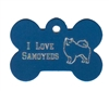 I Love Samoyeds Bone Pet Tag