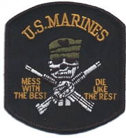 6873 - MARINES  - MESS WITH THE BEST souvenir embroidered patch