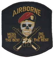 6874 - AIRBORNE - MESS WITH THE BEST souvenir embroidered patch