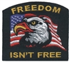 6890 - FREEDOM ISN'T FREE souvenir embroidered patch