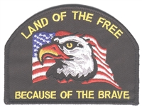 LAND OF THE FREE - BECAUSE OF THE BRAVE embroidered patch