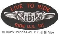 LIVE TO RIDE RIDE US 101 souvenir embroidered patch