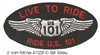 LIVE TO RIDE, RIDE US 101 souvenir embroidered patch