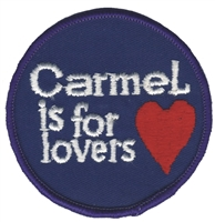 CARMEL IS FOR LOVERS souvenir embroidered patch