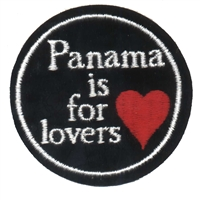 PANAMA-01 - PANAMA IS FOR LOVERS souvenir embroidered patch