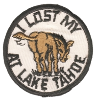 TAHOE-19 - I LOST MY ASS - TAHOE - souvenir embroidered patch