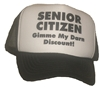 Temp14 -SENIOR CITIZEN - GIMME MY DARN DISCOUNT! Cap (hat)