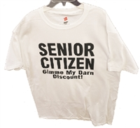 SENIOR CITIZEN Gimme My Darn Discount! t-shirt