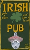 Irish Pub Novelty Bottle Opener