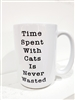 TIMES SPENT WITH CATS IS NEVER WAISTED MUG