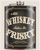 Whiskey Makes Me Frisky Flask by Trixie and Milo