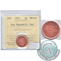 2011 Canada Non Magnetic 1-cent ICCS Certified MS-67 Red