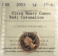 2003 Coronation Canada 1-cent ICCS Certified PF-67 Red; Ultra Heavy Cameo