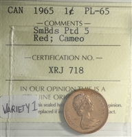 1965 SmBds Ptd 5 Canada 1-cent ICCS Certified PL-65 Red; Cameo