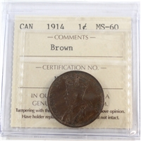 1914 Canada 1-cent ICCS Certified MS-60 Brown (NI 004)