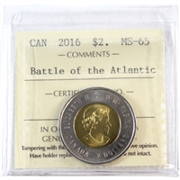 2016 Canada $2 ICCS Certified MS-65 Battle of the Atlantic