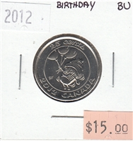 2012 Canada Birthday 25-cents Brilliant Uncirculated (MS-63)
