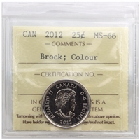 2012 Canada Brock Colour 25-cents ICCS Certified MS-66