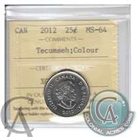 2012 Canada Tecumseh Colour 25-cents ICCS Certified MS-64