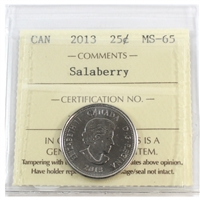 2013 Canada Salaberry 25-cents ICCS Certified MS-65