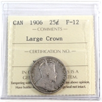 1906 Canada 25-Cents ICCS Certified F-12; Large Crown